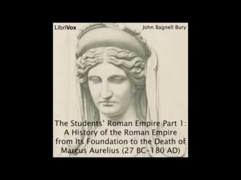 [History] The Decline and Fall of the Roman Empire Volume 1, Part 1, Audiobook