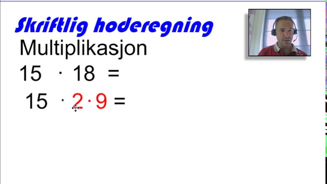 Skriftlig hoderegning multiplikasjon