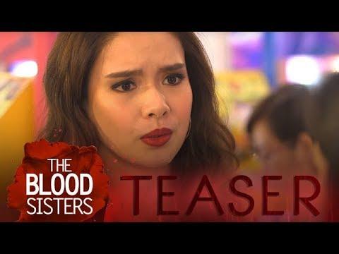 The Blood Sisters: Mangingibabaw ang Inggit!