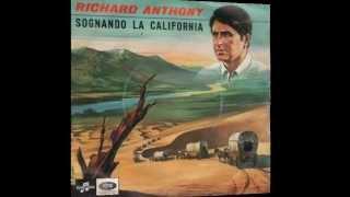 Richard Anthony ♪ Sognando La California (1966)