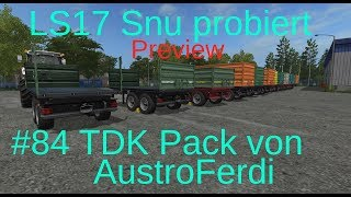 LS17 | Snu probiert | PREVIEW | #84 TDK Pack von AustroFerdi | Tandemkipper