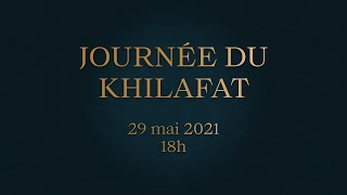 Jalsa Youmé Khilafat Stream FR 29 mai 2021 à 18h00