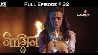 Naagin 2 - Full Episode 32 - With English Subtitles