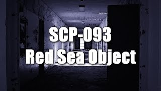 SCP-093 Red Sea Object (All tests and Recovered Materials Logs) | Object Class Euclid(, 2014-11-23T06:49:44.000Z)