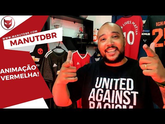 ANIMAÇÃO VERMELHA!!! - ManUtd BR News - T02 EP20