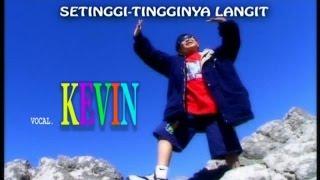 Kevin & Karyn - Setinggi-Tingginya Langit (Official Music Video)