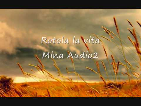 Rotola La Vita - Mina E Audio 2