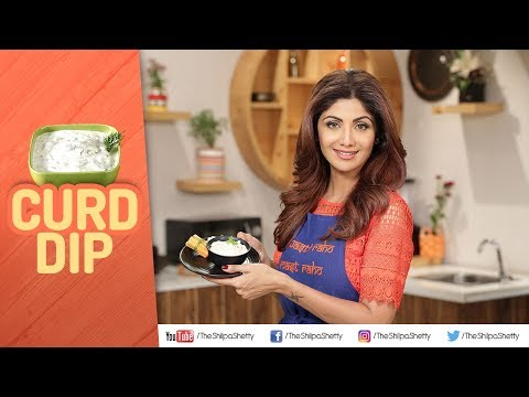 Curd Dip | Shilpa Shetty Kundra | Healthy Recipes | The Art Of Loving Food