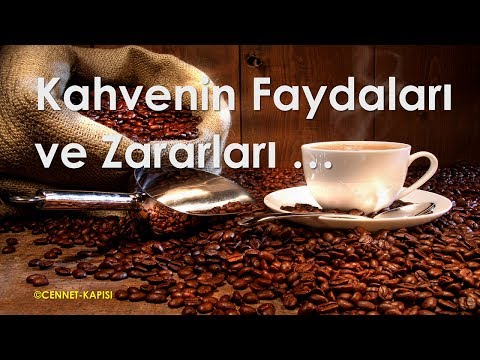 [HD] Kahvenin Bilinmeyen Faydaları ve Zararları