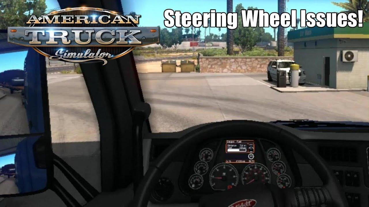 Steering Wheel Issues! | American Truck Simulator Part 7