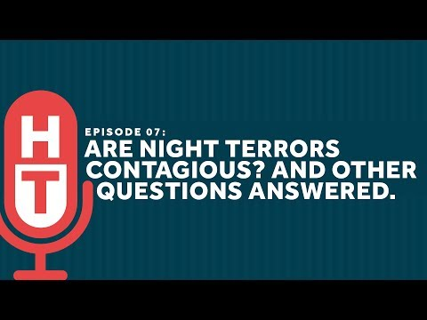 Are Night Terrors Contagious? And Other Questions with Dr. Carroll