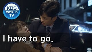 I have to go.  [Unasked Family/ENG,CHN/2019.11.12]