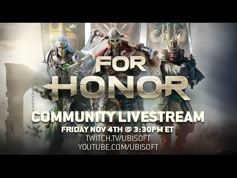 For Honor Community Livestream