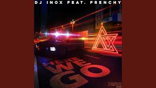 Dj Inox Frenchy Here We Go