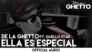 De La Ghetto - Ella Es Especial [Official Audio]