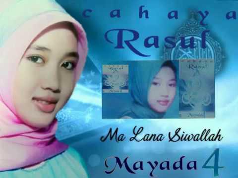 Lirik : Ma Lana Siwallah (Mayada) Cahaya Rasul 4