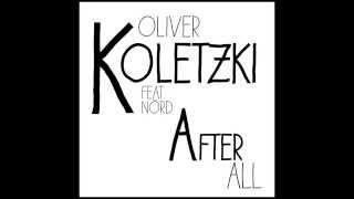Oliver Koletzki feat. NÖRD - After All