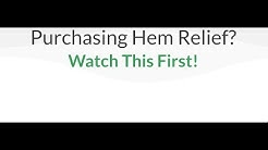 Purchasing Hem Relief? Watch This First!