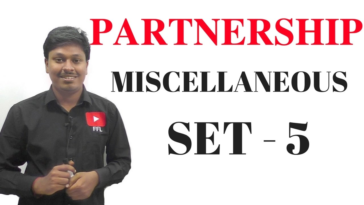 PARTNERSHIP _ MISCELLANEOUS( SET_5)