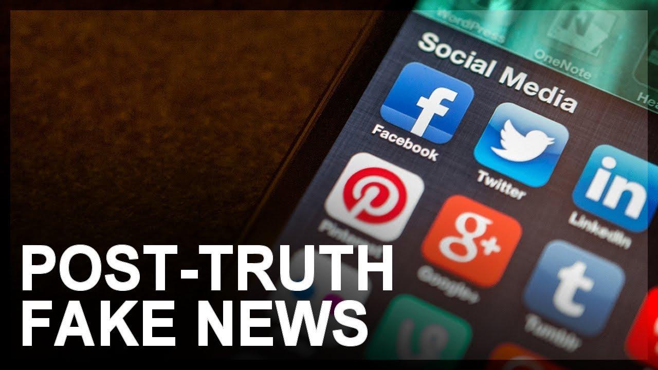 Fake News, Part 3: Post-truth politics