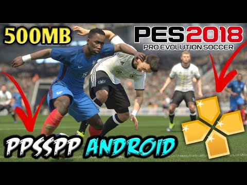 500mb High Compressed Pes 2018 Download On Android Ppsspp Mod