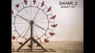 Sahar Z - Desert Mix 2018