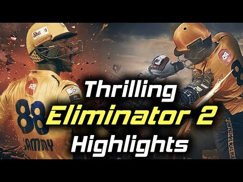 Thrilling Highlights Ever Of PSL - Eliminator 2 - Karachi Kings Vs Peshawar Zalmi | HBL PSL 2018
