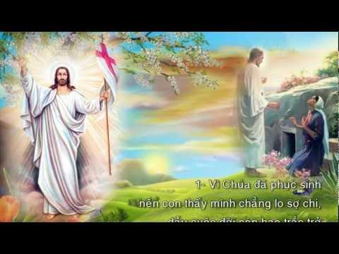 Vì Chúa Đã Phục Sinh (Lm. Thái Nguyên) - Ca đoàn Ngôi Ba