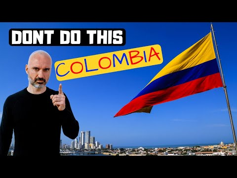 10 Things You Should NEVER Do In Colombia 🇨🇴 Don'ts of Colombia