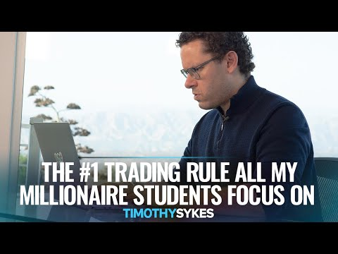 The #1 Trading Rule All My Millionaire Students Focus On