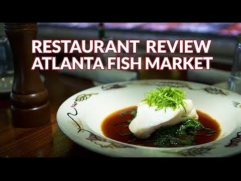 Restaurant Review - Atlanta Fish Market | Atlanta Eats