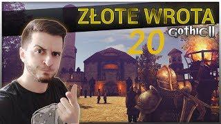 20#GOTHIC II NK - Złote Wrota - WIĘZIENIE I UKŁAD!