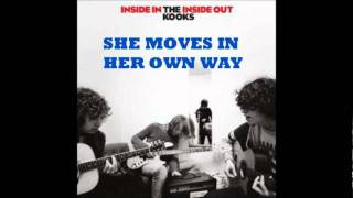 she moves in her own way the kooks