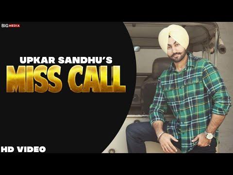Miss Call      Upkar Sandhu   New Audio Song   Punjabi Song 2019   Shaunki Sardar
