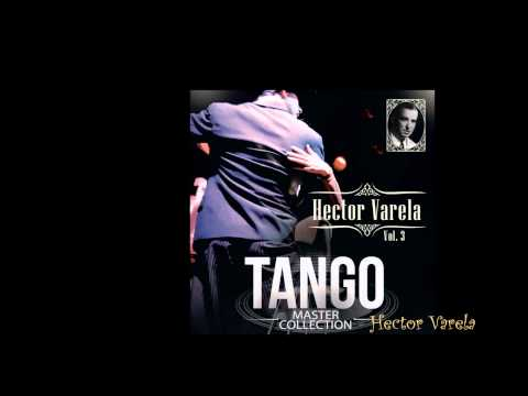 Hector Varela - Tango Master Collection (álbum completo)