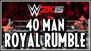 WWE 2K15 - 40 Man Royal Rumble Match!