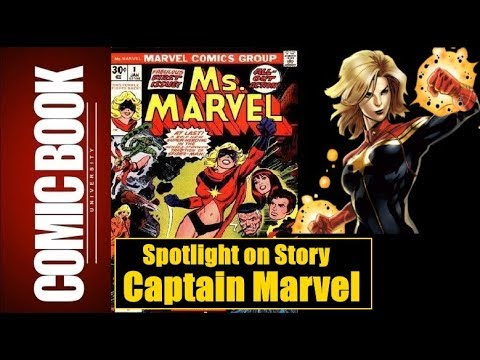 Spotlight on Story - Captain Marvel | COMIC BOOK UNIVERSITY