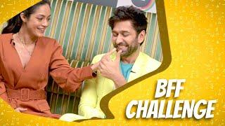 BFF Challenge Ft Nakuul Mehta & Anya Singh | Never Kiss Your Best Friend