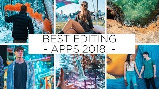 BEST PHOTO EDITING APPS 2018! (UNDERRATED)