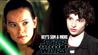 Star Wars Episode 9 Rey's Son! Leaked Details & Potential Spoilers