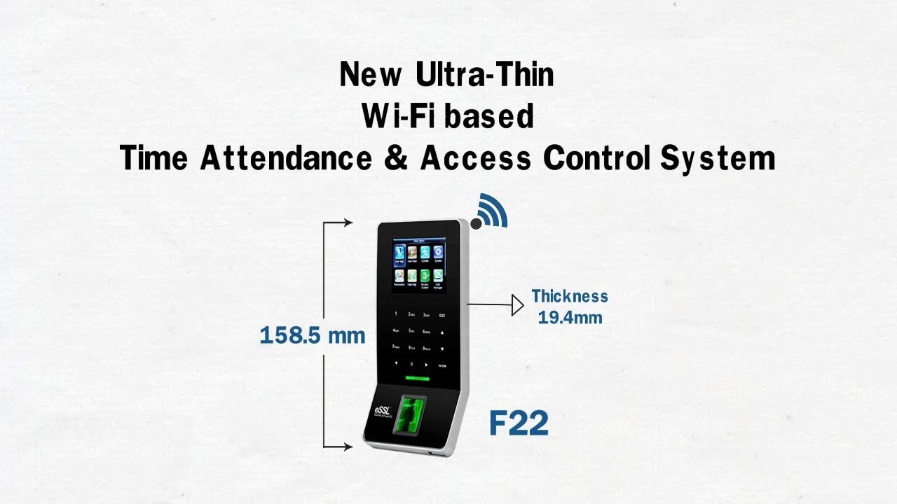 eSSL F22 - Ultra Thin WiFi Based Time Attendance & Access Control System