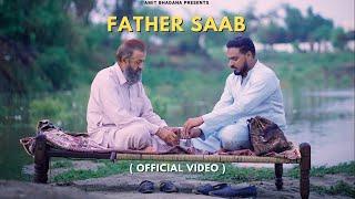 Father Saab ( Official Video ) - Amit Bhadana | King | Section 8 | Teji Sandhu
