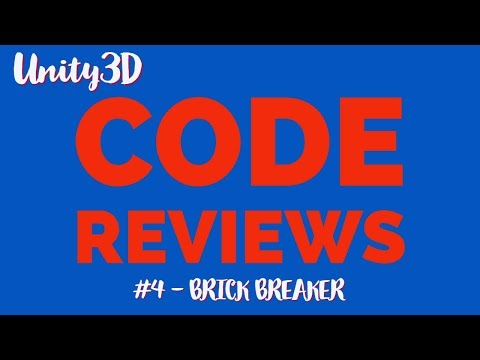 Unity3D Code Review #4  Brick Breaker