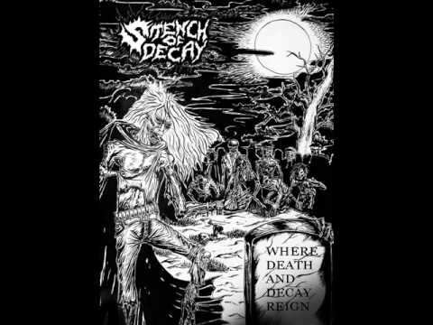 Stench of Decay - Creation of Carnal Lust
