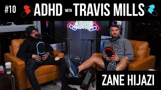 Zane Hijazi Shares His Deepest Fear | ADHD w/ Travis Mills #10
