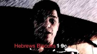 Fast Food: Hebrews Biscuits 1 9c