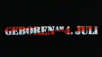 Geboren am 4. Juli (1989) - DEUTSCHER TRAILER