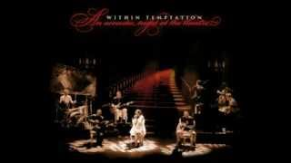 Within Temptation - Towards The End // An Acoustic Night At The Theatre [HQ]