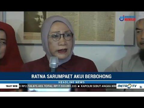 Ratna Sarumpaet Akui Berbohong !