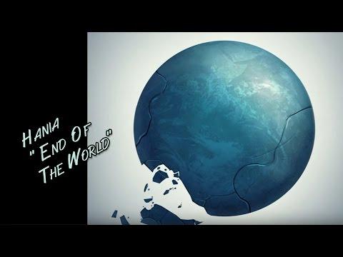 End of The World - Hania Zdunek